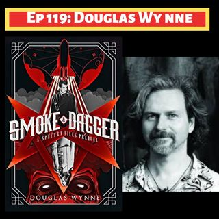 DD Episode 119: Douglas Wynne & Top Five Cosmic Horror Movies
