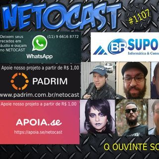 NETOCAST 1107 DE 20/01/2019 - O OUVINTE SOLTA A VOZ