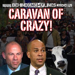 Caravan of Crazy!