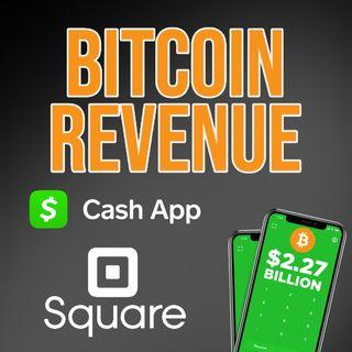 239. Square's Cash App Q2 Bitcoin Revenue   $2.7 Billion