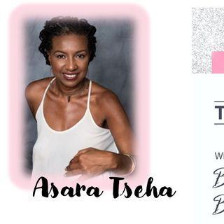 Barbara Rose Brooker_TheRant_guest Asara Tsehai 4_28_21