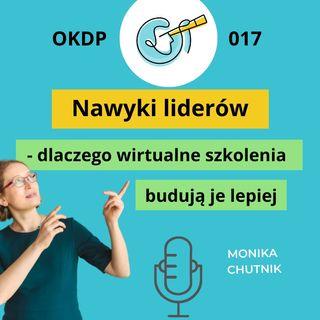 OKDP 017 Nawyki liderów - dlaczego wirtualne szkolenia budują je lepiej