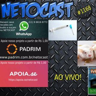 NETOCAST 1168 DE 16/07/2019 - AO VIVO!