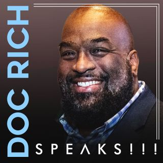 DocRichSpeaks 29April2019 - Teaser Episode