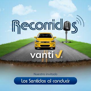 Recorridos Vanti- Los sentidos al conducir
