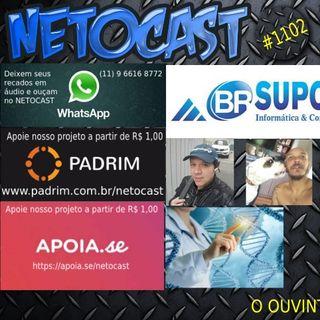 NETOCAST 1102 DE 07/01/2019 - Manipulação Genética