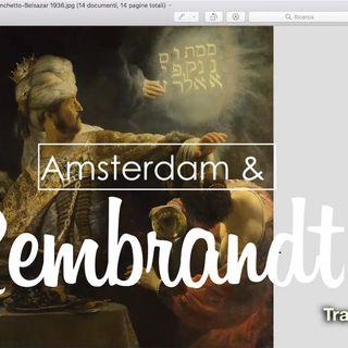 """Ep. 7 """"Amsterdam e Rembrandt"""". Con la storica dell'arte Claudia Parca"""