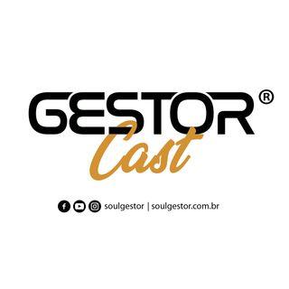 GestorCast 70 - Estratégia em Planejamento - Soul Gestor Leandro Martins