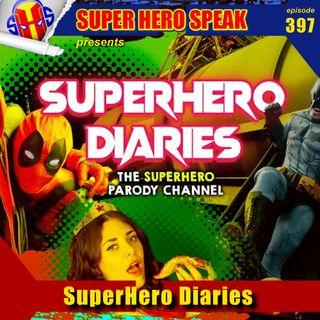#397: SuperHero Diaries