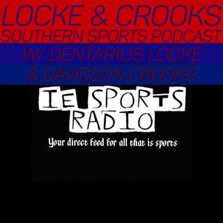 Locke & Crooks Southern Sports Podcast