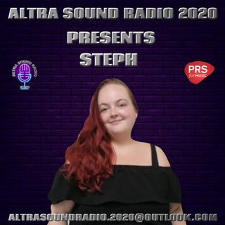 ALTRA SOUND RADIO 2020 PRESENTS TUESDAY NIGHT LIVE WITH STEPH!!