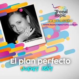 El Plan Perfecto - Radio Trend Topic