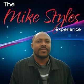 The Mike Styles Experience