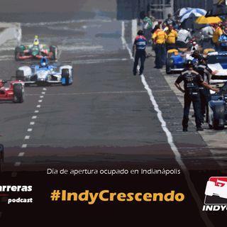 #IndyCrescendo Lunes, prácticas para #Indy500
