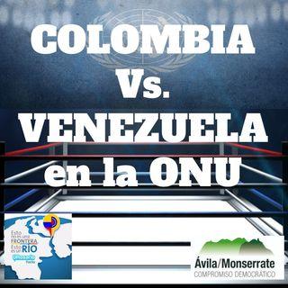 Colombia Vs Venezuela en la ONU