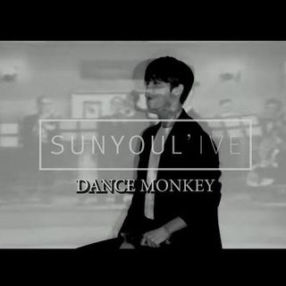 Dance Monkey Cover by Sunyoul