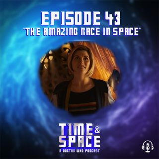 Episode 43 - The Amazing Race in Space