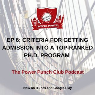 Criteria for getting admission into a top ranked Ph.D. program