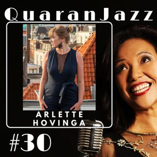 QuaranJazz episode #30 - Interview with Arlette Hovinga