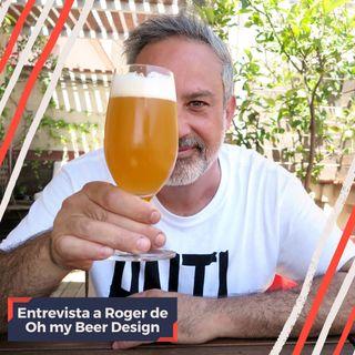 150º De birras con Roger Cisa de Oh My Beer Design