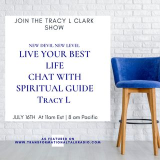 LIVE YOUR BEST LIFE WITH TRACY L