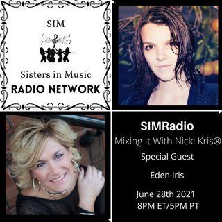 Mixing It with Nicki Kris - Singer - Songwriter - Producer Eden Iris