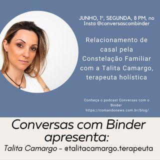 O relacionamento de casal pelo constelação familiar. Talita Camargo explica