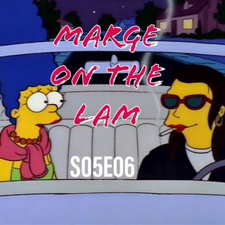 52) S05E06 (Marge on the Lam)