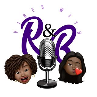 Vibes with RnB Episode 1