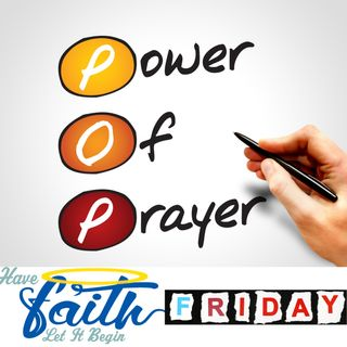 Power of Prayer Friday