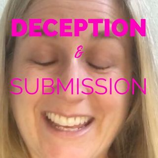 Deception & Submission: God's Design For Women?