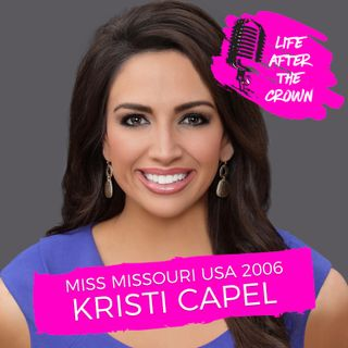 Miss Missouri USA 2006 Kristi Capel - How to Succeed in Broadcast News After Pageants