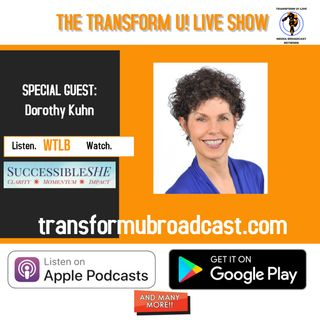 Respect Women and Success with Dorothy Kuhn