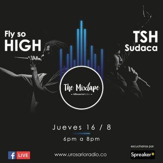 Fly So high y TSH Sudaca