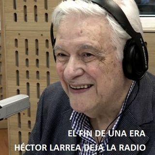 Héctor Larrea anunció su retiro de la radio