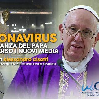 12 - Coronavirus. La vicinanza del Papa attraverso i nuovi media con Alessandro Gisotti