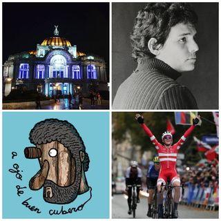 """La Espía Roja, """"A Ojo de Buen Cubero"""", José José, Mundial de Ciclismo, Palacio de Bellas Artes, Pazuzu, Maratón Berlín."""
