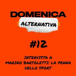 #12 - Intervista a Marino Bartoletti - La penna dello sport