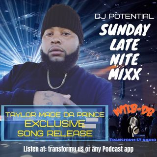 SUNDAY MIXX New Release for Taylor Made Da Prince