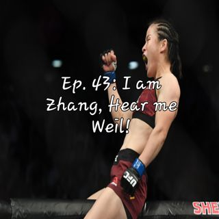 Ep. 43: I am Zhang, Hear me Weil!