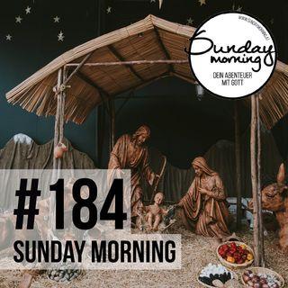 ADVENIO #4 - Der Retter ist da | Sunday Morning #184