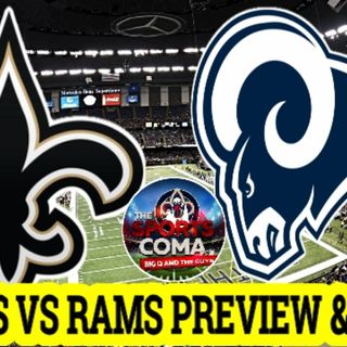 THE SPORTS COMA# 308 SAINTS VS RAMS NFC Championship PREVIEW & MORE