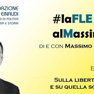 FLEalMassimo  - Episodio 25 - Sulla libertà formale e su quella sostanziale