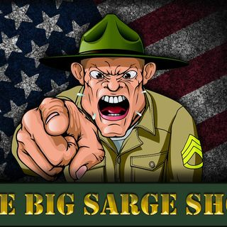 The Big Sarge Show EP 483 (Mark Saunders from Open Borders the Movie)