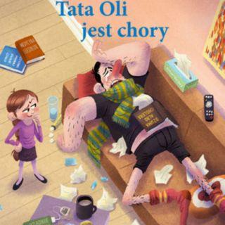 Tata Oli jest chory, wydawnictwo Dwukropek