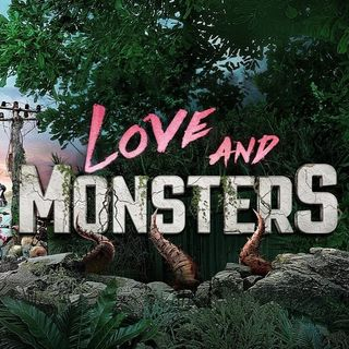 Love and Monsters su Netflix dal 14 aprile
