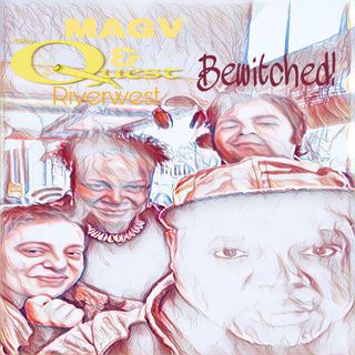 Bewitched 2019-10-05-1600-MAGV & QuestNation