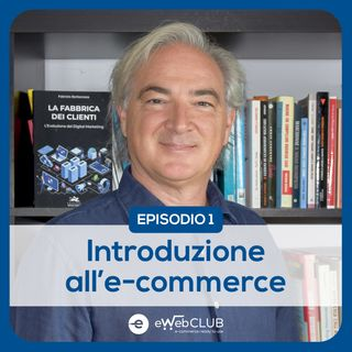 EP.1 - Introduzione all'e-commerce