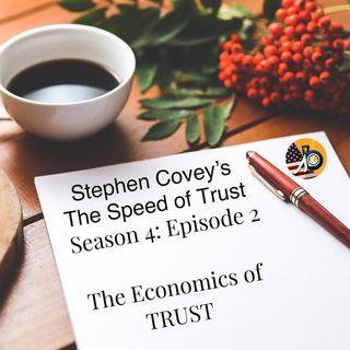 Stephen Covey's Season 4 - Episode 2: The Economics of Trust