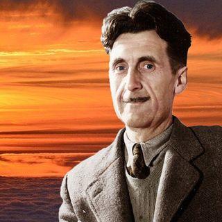 George Orwell, brevi letture per Cuore, Mente e Spirito